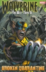 Marvel - Wolverine: The Best There Is: Broken Quarantine